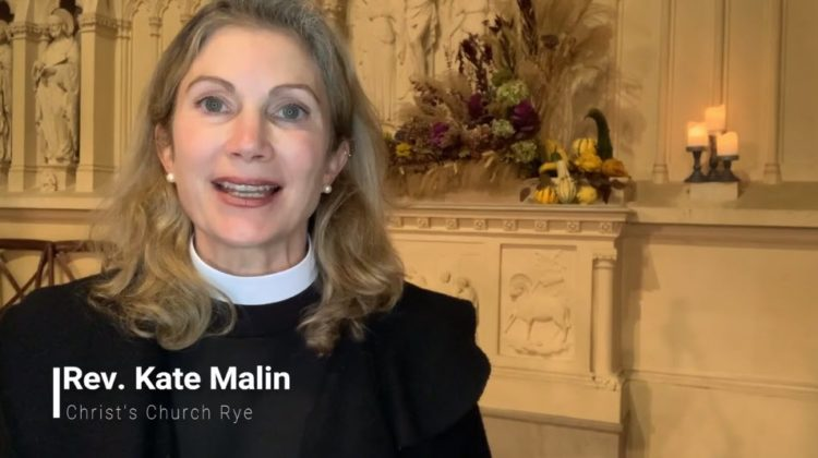 Interfaith Thanksgiving Service 2020 - Rev. Kate Malin Christ's Church Rye